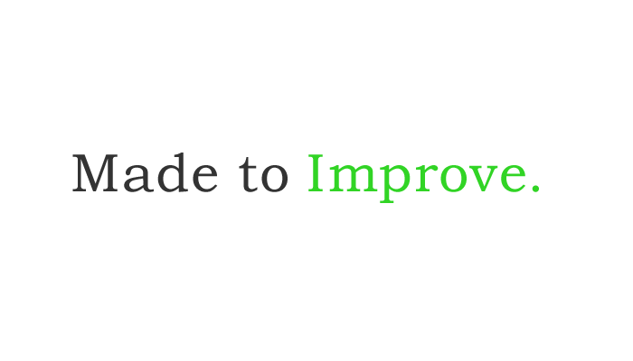 Made to Improve.